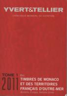 Catalogue Yvert & Tellier Monaco 2011 - France