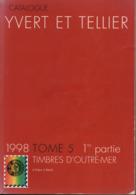 Catalogue Yvert & Tellier Outre-Mer Tome 5 - 1e Partie (Aden-Brésil) 1998 - Francia