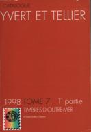 Catalogue Yvert & Tellier Outre-Mer Tome 7 - 1e Partie (Océan Indien - Samoa) 1998 - Francia
