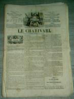 Lot 34 Journaux  : Le CHARIVARI   De 1840 à 1846 Avec  Lithographies - Kranten