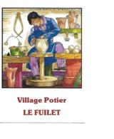 49 LE FUILLET Cpm Maison Du Potier - Francia