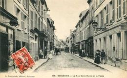 SOISSONS  = La Rue SAINT MARTIN Et La Poste.... 1013 - Soissons