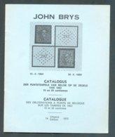 J. BRYS, Catalogue Des Oblitérations à Point De Belgique Ur Les Timbres De 1863 (bilignue) , Ed; 1972, 12pp.. .  Etat Ne - Belgique
