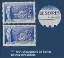 """FR Variétés YT 1094 """" Manufacture De Sèvres """" 1957 Sèvres Sans Accent - Variétés: 1950-59 Neufs"""
