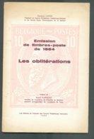 CAPON François., BELGIQUE - EMISSION De Timbres-Poste De 1884 - Les Oblitérations; Ed. AC.P.H., Farciennes, - Philatélie Et Histoire Postale