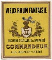 Ancienne Etiquette  VIEUX RHUM FANTAISIE    Commandeur  Les Abrets   Isére - Rhum