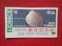 CUPÓN DE ONCE 1994 LOTTERY LOTERIE SPAIN LOTERÍA CONCHAS MARINAS O SIMIL MARINE SHELLS SHELL COQUILLAGES THE SEA CONCHA - Billetes De Lotería