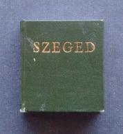 SZEGED, HUNGARIAN MINIATURE BOOK WOODCUTS GRAVURES SUR BOIS 1973 - Other