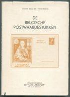 Soc; Belge De L'Entier Postal, DE BELGISCHE POSTWAARDESTUKKEN, Uit. PROPOST, Brussel, 1969, 160 Pp.-- . Bon  Etat. - MX- - Postwaardestukken