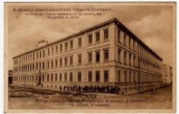 """R. SCUOLA COMPLEMENTARE """"CESARE CORRENTI"""" - MILANO (23) - AL GENTILINO - Vedi Retro - Formato Piccolo - Milano"""
