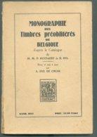 ROTSAERT Pierre & BYL Richard, Les TIMBRES PREOBLITERES De BELGIQUE, Catalogue Des Timbres émis D'octobre 1894 à Janvier - Oblitérations