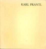 Karl Prantl - Plastiken 1950-1981 (Ausstellungskatalog V. 30.10.-12.12.1981) - Museen & Ausstellungen