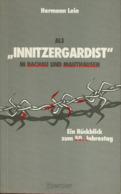 """Als """"Innitzergardist"""" In Dachau Und Mauthausen - Ein Rückblick Zum 50. Jahrestag - Museen & Ausstellungen"""