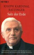 Salz Der Erde - Christentum Und Katholische Kirche Im Neuen Jahrtausend. Ein Gespräch Mit Peter Seewald - Christentum