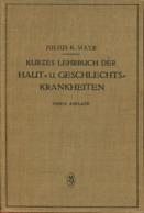 Kurzes Lehrbuch Der Haut- U. Geschlechtskrankheiten - Medizin & Gesundheit