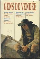 Gens De Vendée 4 Romans Différents - Alexandre  Dumas. Michel Ragon. René Bazin Et Alphonse De Chateaubriant . - Klassieke Auteurs