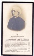 Devotie Doodsprentje - Kapelaan Lodewijk Van Haecke - Brugge 1829 - Roeselare , Oostende -Brugge 1912 - Décès