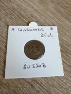 Jeton 25 Centimes à Consommer  Bussoz Paris Dans Son étui Cartonnéen L Etat Sur Les Photos - Monetary / Of Necessity