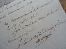 1813. ETAT De Siège à SAINT JEAN PIED DE PORT Par Le GENERAL D'Empire GAZAN. BAYONNE. Napoléon. AUTOGRAPHE - Autografi