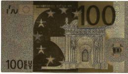 BILLET - 100 EURO EN OR FIN CARAT - EURO