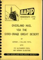 "Overland Mail Via The Syro-Iraqi Great Dessert"" By Norman J. Coööins FRPSL - Holyland Philatelic Society - Filatelia E Storia Postale"