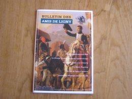 BULLETIN DES AMIS DE LIGNY N° 34 Histoire 1er EMPIRE 1815 Napoléon Chirurgie Ambulance Guerres Napoléonniennes Grouchy - Geschiedenis