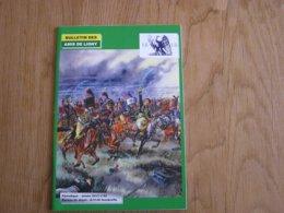 BULLETIN DES AMIS DE LIGNY N° 42 Histoire 1er EMPIRE 1815 Napoléon Voltigeur Français Waterloo Goswin De Stassart Baron - Geschiedenis