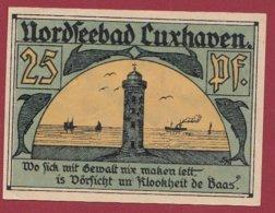 Allemagne 1 Notgeld 25 Pfenning  Stadt Luxhaven  (RARE )  Dans L 'état Lot N °5049 - [ 3] 1918-1933 : República De Weimar