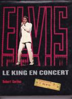 """C 6)Livres, Revues > Jazz, Rock, Country, Blues >  """"Elvis """" Robert Cordon  (For > 29 X 25)  200 Pages - Musique"""