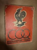 1947 LE COQ Chansonnier Scout Des Eclaireurs Unionistes De France -  Illustré Par Le Page - Pfadfinder-Bewegung