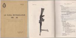 Le Fusil Mitrailleur FN30 - Libri, Riviste & Cataloghi