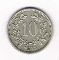 10 HELLER 1915  OOSTENRIJK /8286/ - Autriche