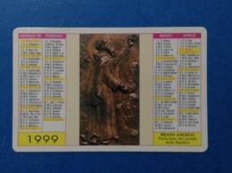 1999 Calendarietto Calendario Santino Holy Card Image Pieuse Beato Angelo D'Acri Cosenza - Santini