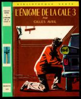 "Bibliothèque Verte N°410 - Gilles Avril - ""L'énigme De La Cale 3"" - 1970 - Bibliothèque Verte"