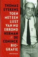 Toen Met Een Lijst Van Nu Errond Herman De Coninck - Livres, BD, Revues