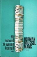 Hij Schreef Te Weinig Boeken - Literatuur