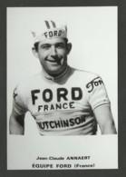 Coureur ANNAERT / équipe FORD - FRANCE / Saison 1966 / Reproduction - Radsport