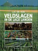 Veldslagen In De Lage Landen - Livres, BD, Revues
