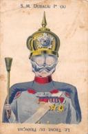S. M. Dubalai 1 Er Ou Le Trou Du Français - Guillaume II D'Allemagne - Guerre 1914-18