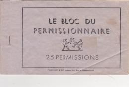 """Armée Française  """"Le Bloc Du Permissionnaire"""" - Militaria"""