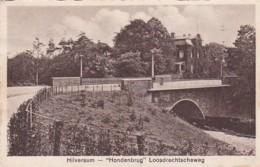 1850285Hilversum,  ,,Hondenbrug'' Loosdrechtscheweg (zie Achterkant) - Hilversum