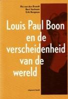Louis Paul Boon En De Verscheidenheid Van De Wereld - Livres, BD, Revues