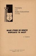 Waar Stond De Eerste Bidplaats Te Aalst - Livres, BD, Revues