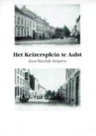 Het Keizersplein Te Aalst - Livres, BD, Revues