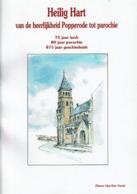 Heilig Hart Van De Heerlijkheid Popperode Tot Parochie - 75 Jaar Kerk - 80 Jaar Parochie - 875 Jaar Geschiedenis - Livres, BD, Revues