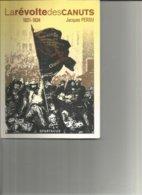 La  Révolte Des Canuts 1831 1834 Par Jacques Perdu - Geschichte