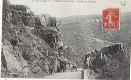 CPA De LA CHAUDESAIGUES Rocher De Gibraltar - Other Municipalities