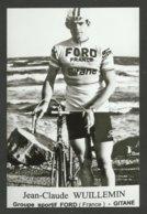 Coureur WUILLEMIN / équipe FORD - FRANCE / Saison 1965 / Reproduction - Cycling