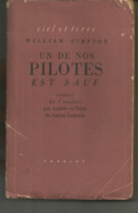 William SIMPSON Un De Nos Pilotes Est Sauf - Guerra 1939-45