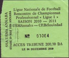 """Algérie - Ticket D'entrée """"Ligue Nationale De Football Rencontre De Championnat Professionnel """"Ligue 1"""" Saison 2010/2011 - Tickets - Entradas"""